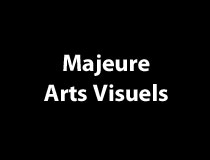 Majeure en arts visuels