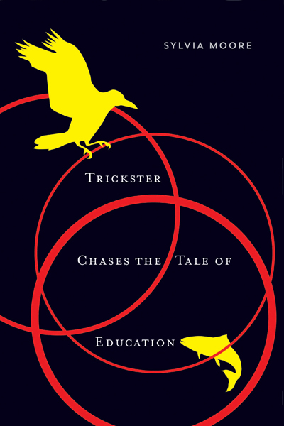 Book: Trickster Chases the Tale of Education