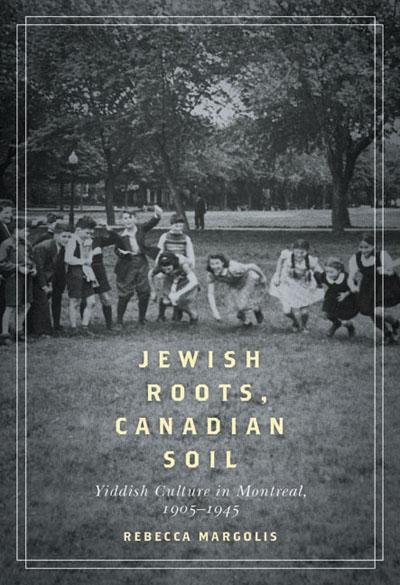 Jewish Roots Canadian Soil