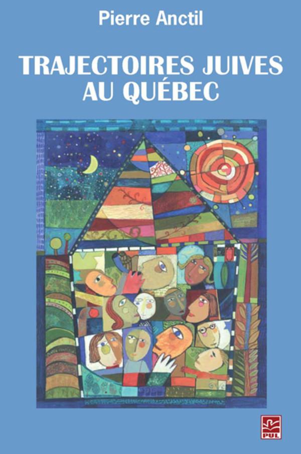 Trajectoires Juives Quebec