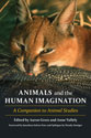 Book cover of Animals and the Human Imagination