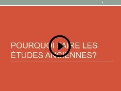 Pourquoi étudier en études anciennes - français video