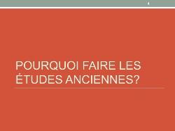 Pourquoi étudier en études anciennes - français