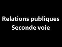 Relation publique - Deuxième voie
