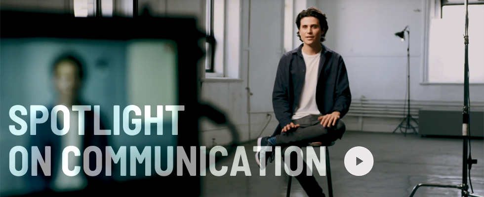 Spotlight on Communication