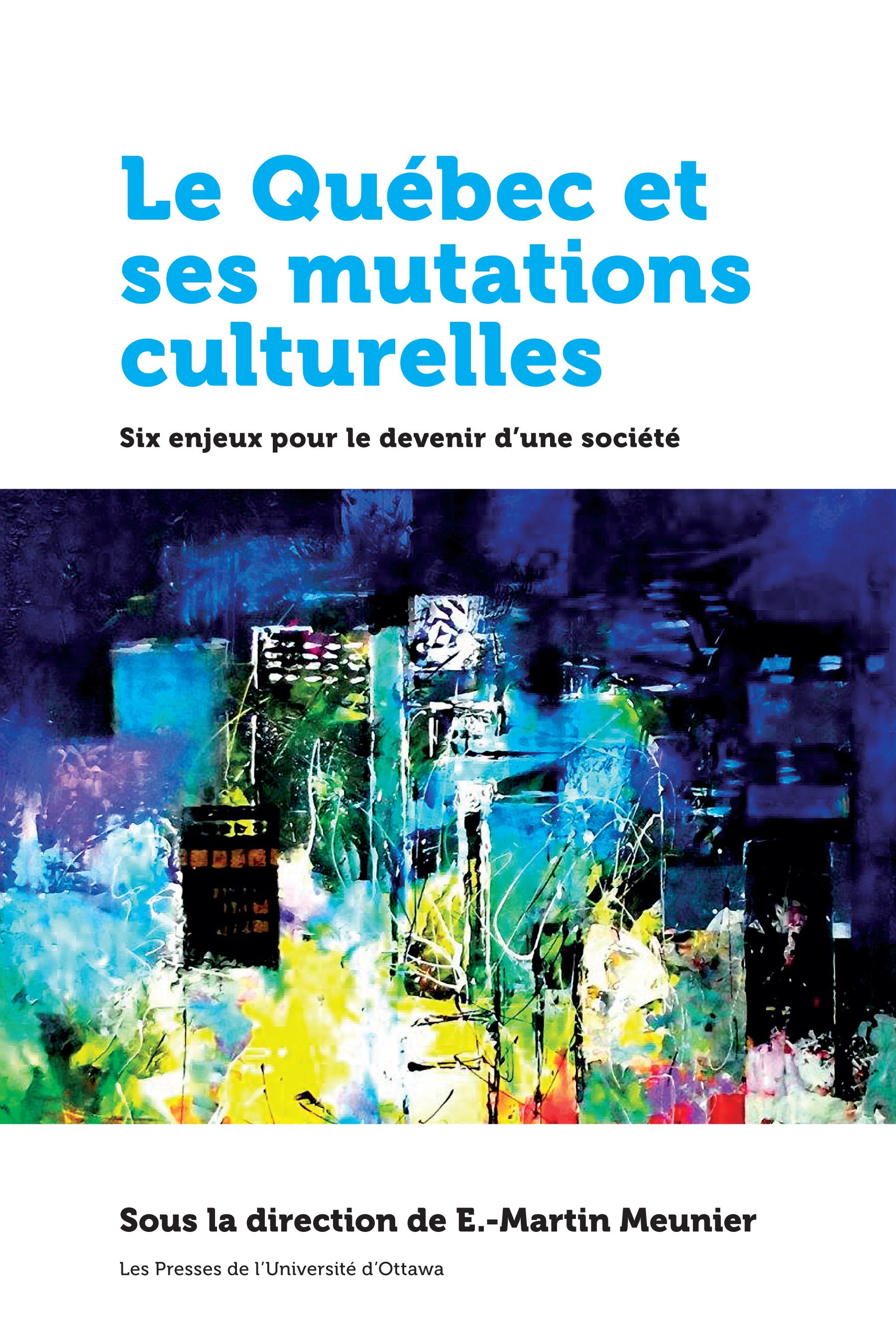 Couverture du livre Le Québec et ses mutations culturelles