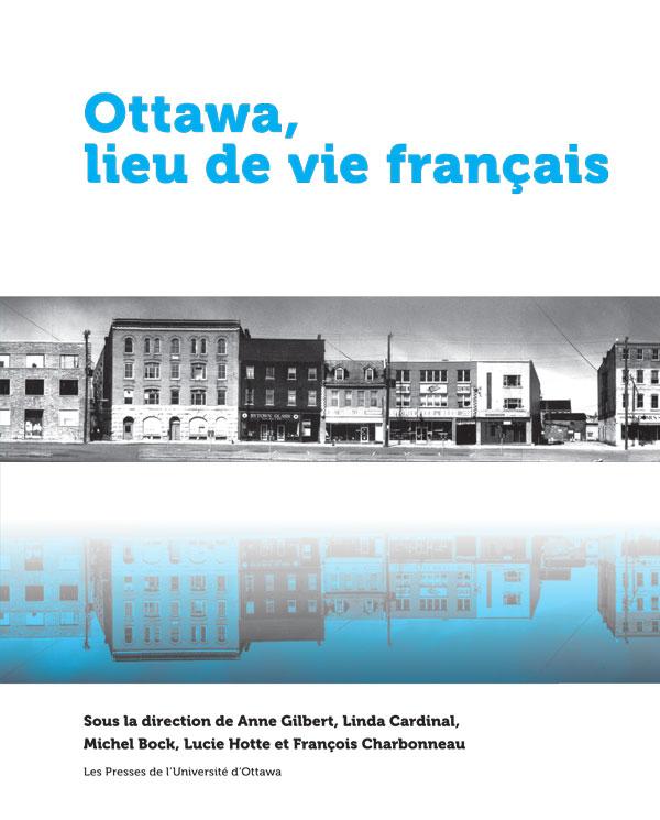 Couverture du livre Ottawa, lieu de vie français