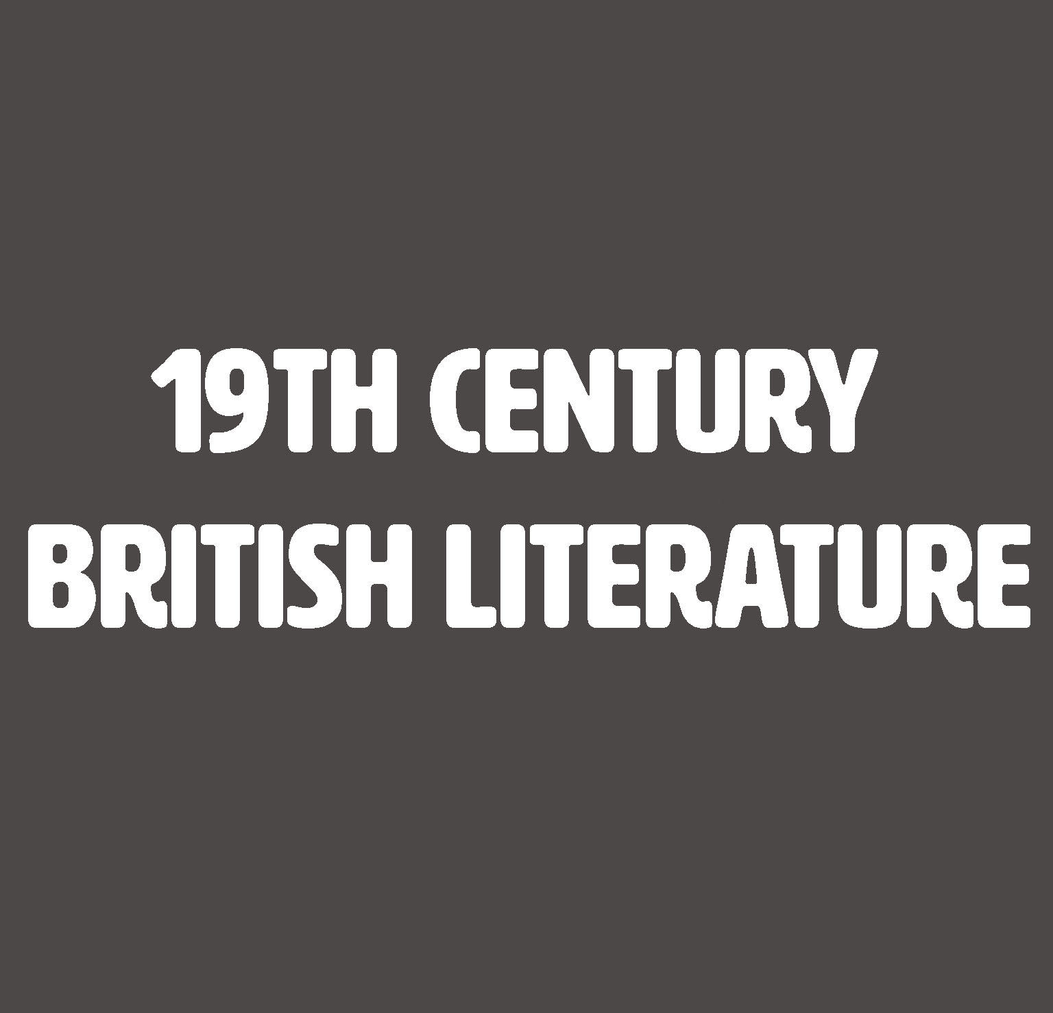 19th Century British Literature