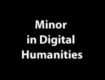 Minor in Digital Humanities