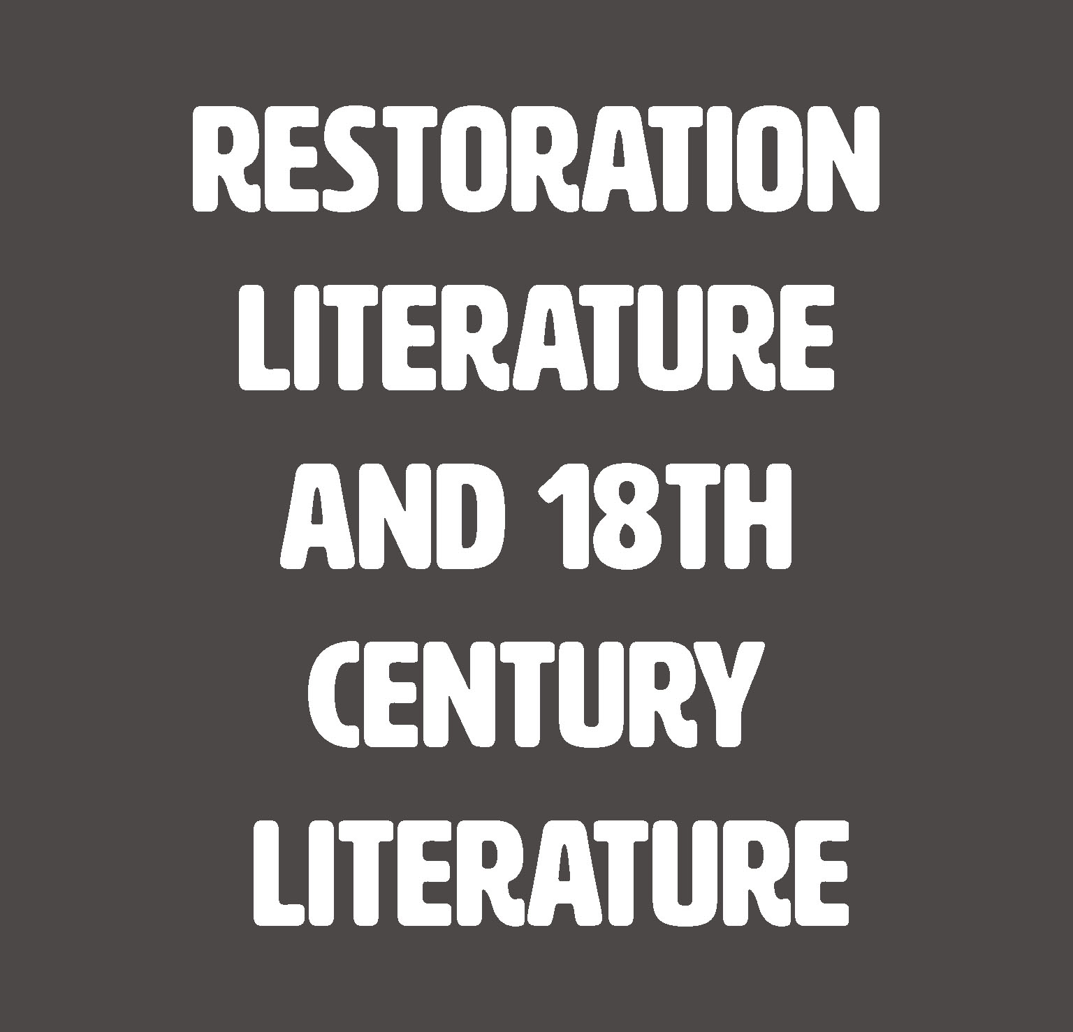 Restoration Literature and 18th Century Literature