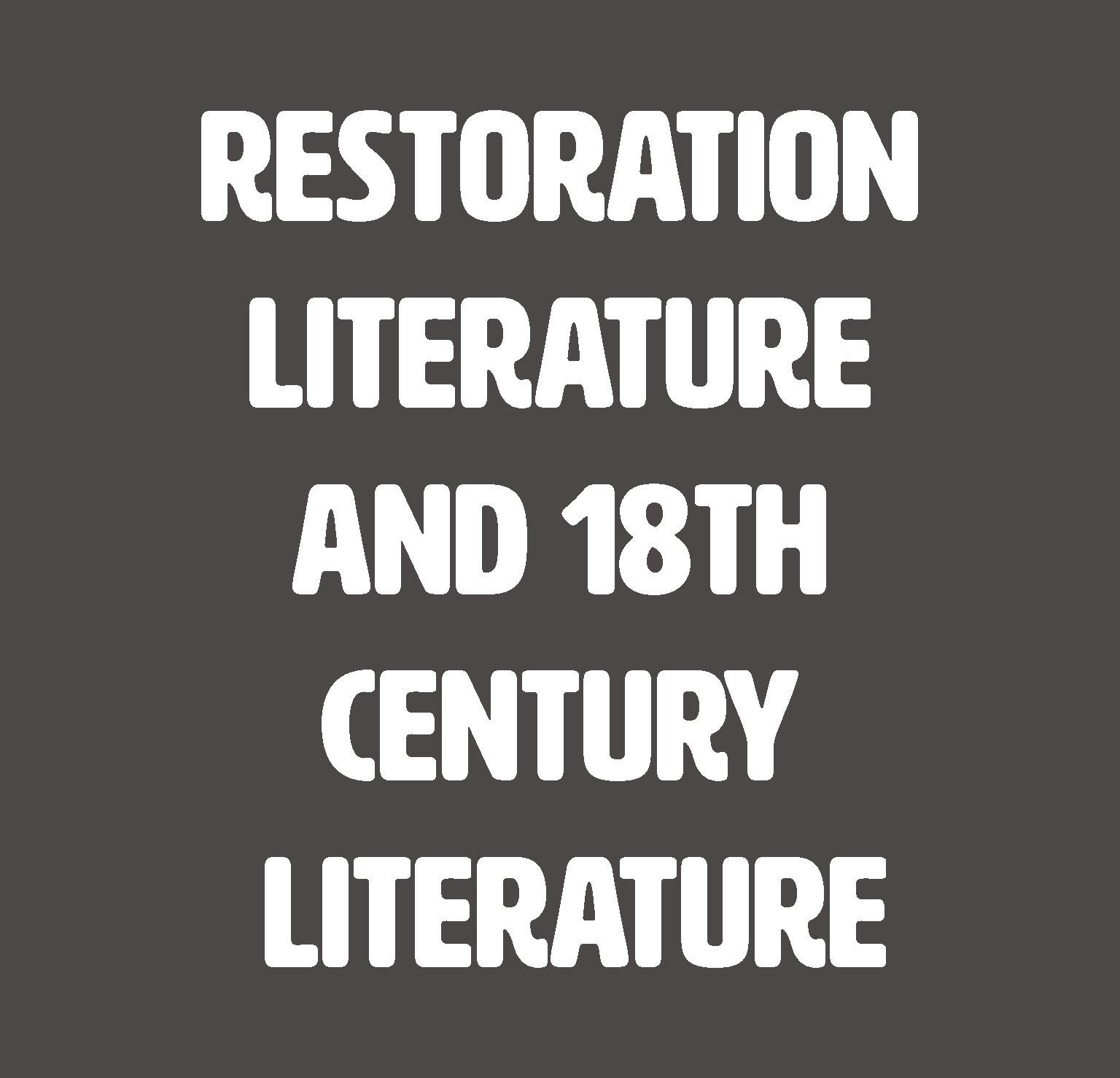 Restoration Literature and 18th Century Literature