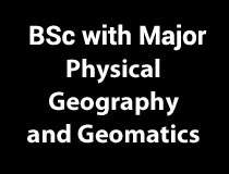 BSc Major in Physical Geography and Geomatics