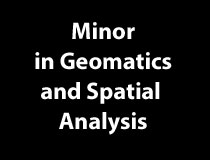 Minor in Geomatics and Spatial Analysis
