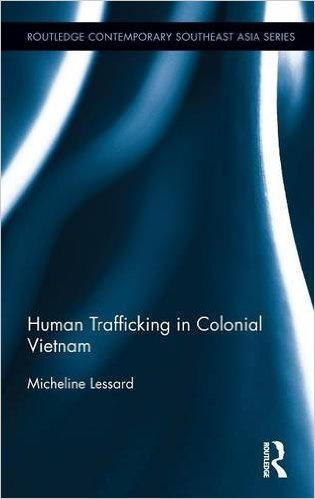 Human Trafficking in Colonial Vietnam