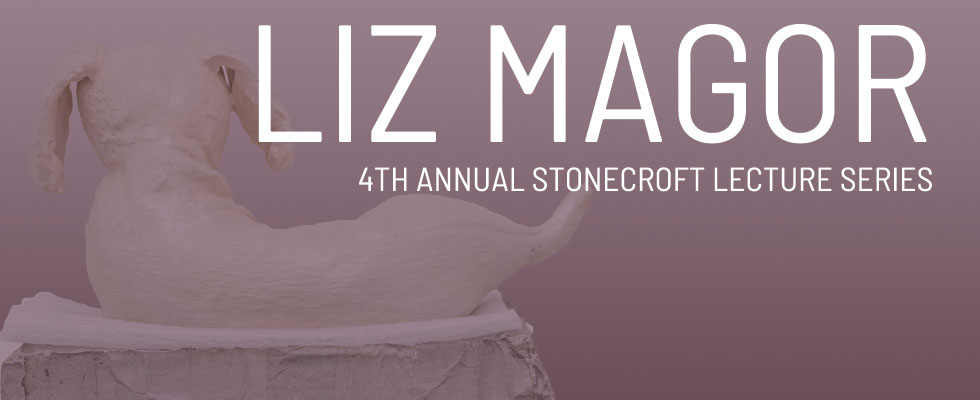 Liz Magor - 4th Annual Stonecroft Lecture Series