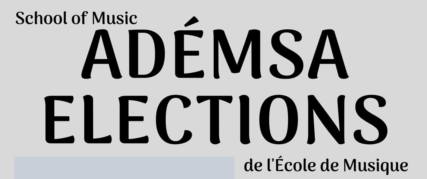 Banner: School of Music ADEMSA Elections de l'École de musique
