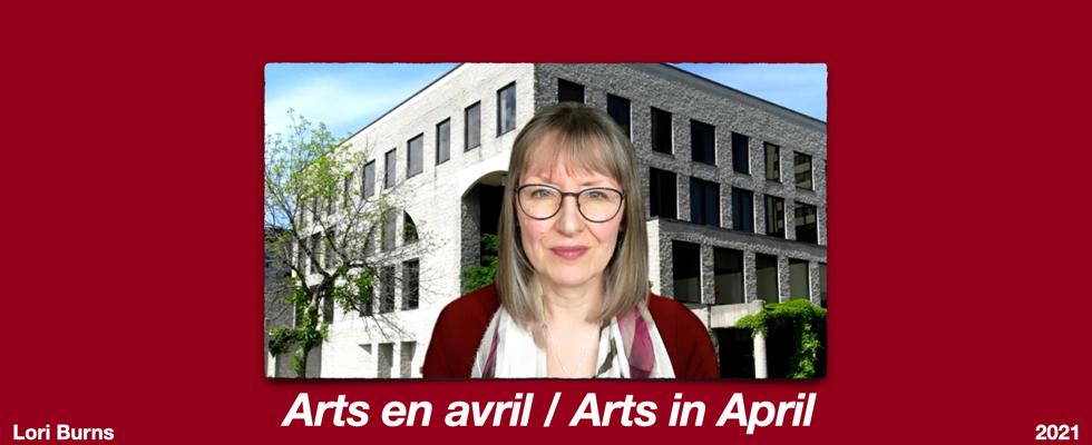 Arts in April 2021