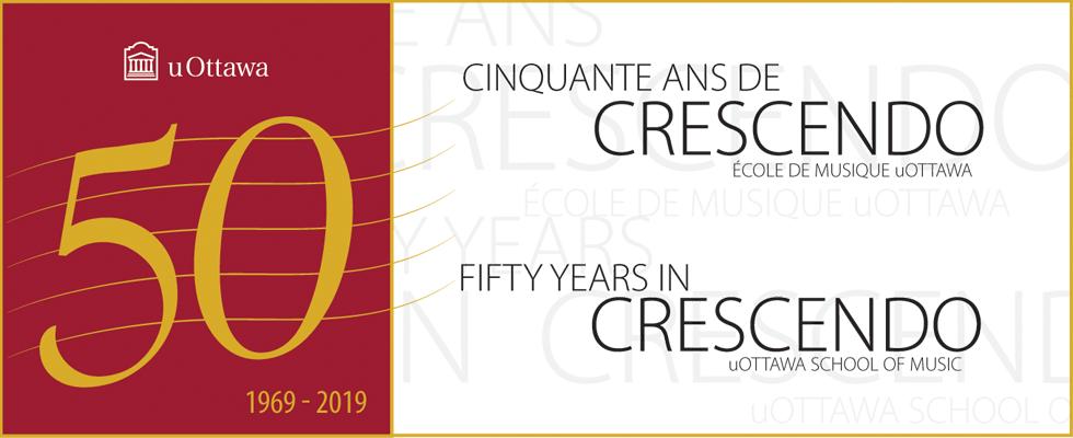 L'École de musique de l'Université d'Ottawa célèbre son cinquantième anniversaire!