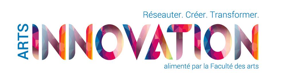 Arts Innovation - Réseauter. Créer. Transformer.