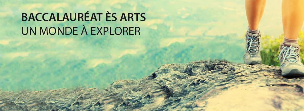 Baccalauréat ès arts - Un monde à explorer