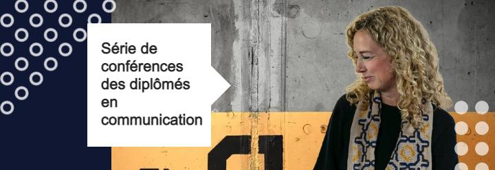 Bannière Série de conférences des diplômés en communication