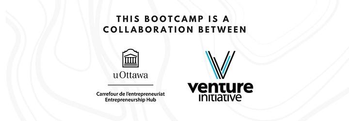 In collaboration with uOttawa e-hub and Venture Initiative