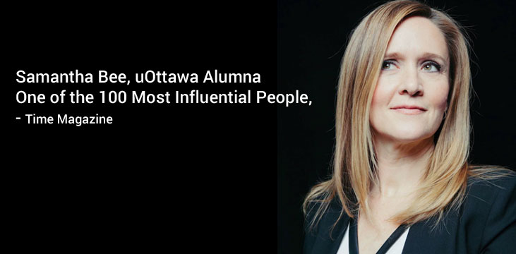 Samantha Bee, uOttawa Alumna One of the 100 Most Influential People, - Time Magazine